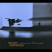 Thievery Corporation: Sounds from the Thievery Hi-Fi [Bonus Tracks]