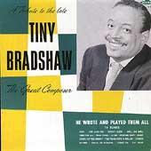 Tiny Bradshaw: The Great Composer