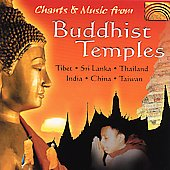 Various Artists: Chants and Music from Buddhist Temples