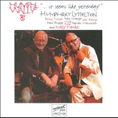 Humphrey Lyttelton: It Seems Like Yesterday
