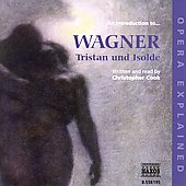 Opera Explained - Wagner: Tristan und Isolde