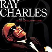 Ray Charles: Ray Charles with the Voices of Jubilation
