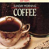 Chip Davis' Day Parts: Day Parts: Sunday Morning Coffee