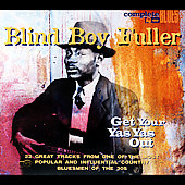 Blind Boy Fuller: Get Your Yas Yas Out