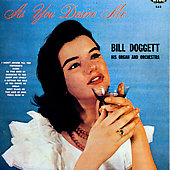 Bill Doggett: As You Desire Me