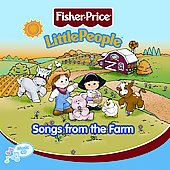 Fisher-Price: Little People: Songs from the Farm