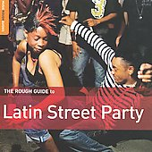 Various Artists: Rough Guide to Latin Street Party