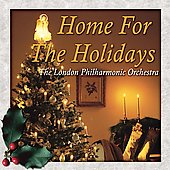 Home for the Holidays / London Philharmonic Orchestra, et al