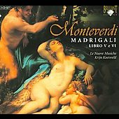 Monteverdi: Madrigals Book 5 / Le Nuove Musiche