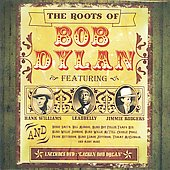 Various Artists: The Roots of Bob Dylan [Box]