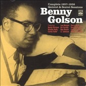 Benny Golson: Complete 1957-1958