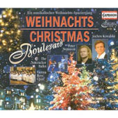 Christmas Boulevard / Adam, Bauer, Bohme, Cencic, Chorus Viennensis