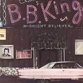 B.B. King: Midnight Believer