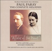 Paul Paray: The Complete Mélodies