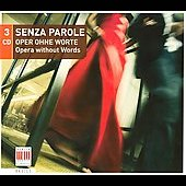 Senza Parole: Opera Without Words/Various (Dig)