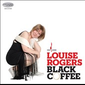 Louise Rogers: Black Coffee *