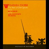 John Dankworth Orchestra/Kenny Wheeler: Windmill Tilter (The Story Of Don Quixote)