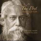 Martin Tillman/Michael Hoppé: The Poet: Romances For Cello
