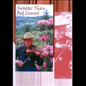 Red Wilson: Sweeter Than Red Laurel [DVD]