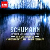 Schumann: Piano Trios Andsnes; Tetzlaff