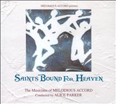 Saints Bound For Heaven
