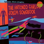 Antonio Carlos Jobim: The Girl from Ipanema: The Antonio Carlos Jobim Songbook