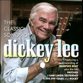 Dickey Lee: The Classic Songs of Dickey Lee