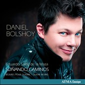 Sonando Caminos: Works for Guitar by Eduardo Sainz de la Maza / Daniel Bolshoy, guitar
