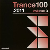 Various Artists: 2011 Trance 100, Vol. 3