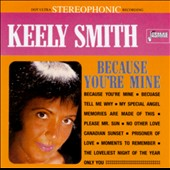 Keely Smith: Because You're Mine
