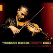 Tchaikovsky, Korngold: Concertos / Laurent Korcia, violin