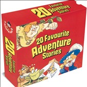 Various Artists: 20 Favourite Adventure Stories