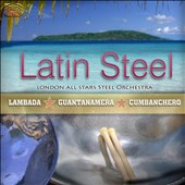 Alberto Maravi/Ulises Hermosa/Marcia Ferreira/London All Stars Steel Orchestra: Latin Steel
