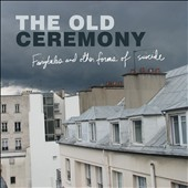 The Old Ceremony: Fairytales and Other Forms of Suicide [Digipak]