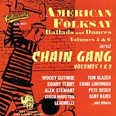 Various Artists: American Folksay: Ballads and Dances, Vols. 5 & 6/Chain Gang, Vols. 1 & 2