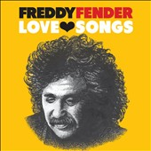 Freddy Fender: Love Songs