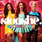 Stooshe: London With the Lights On (Deluxe)