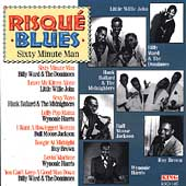 Various Artists: Risque Blues: 60 Minute Man