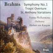 Brahms: Symphony No. 1; Tragic Overture; St. Anthony Variations