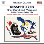 Kenneth Fuchs: String Quartet No. 5