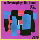 John Coltrane: Coltrane Plays the Blues [Bonus Track]