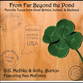 B.G. McPike/Solly Burton: From Far Beyond the Pond
