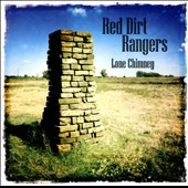 Red Dirt Rangers: Lone Chimney [Digipak]