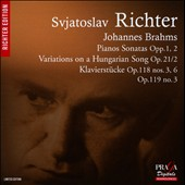 Brahms: Piano Sonatas nos 1 & 2; Variations on a Hungarian Song; Klavierstucke Opp. 118/3, 6 & 119/3 / Sviatoslav Richter, piano