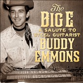 Various Artists: The  Big E: A Salute to Steel Guitarist Buddy Emmons