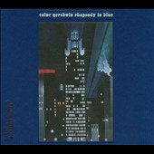 Uri Caine Ensemble: Caine/Gershwin: Rhapsody in Blue
