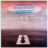 Mingus Dynasty: Chair in the Sky [Limited Edition] [Remastered]
