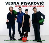 Vesna Pisarovic: With Suspicious Minds