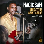 Magic Sam: Live at the Avant Garde *