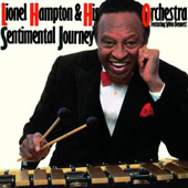 Lionel Hampton: Sentimental Journey [Limited Edition] [Remastered]
